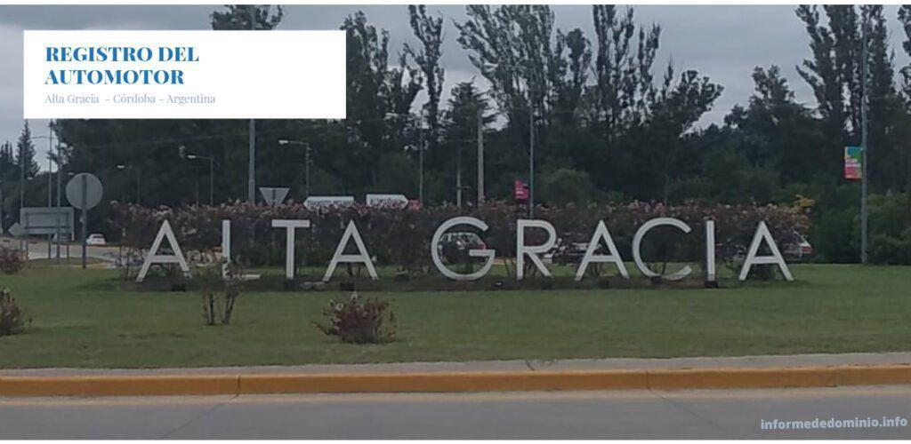 Registro del Automotor, Motos y Maquinas del Campo Alta Gracia